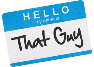 Hello, my name is That Guy sticker