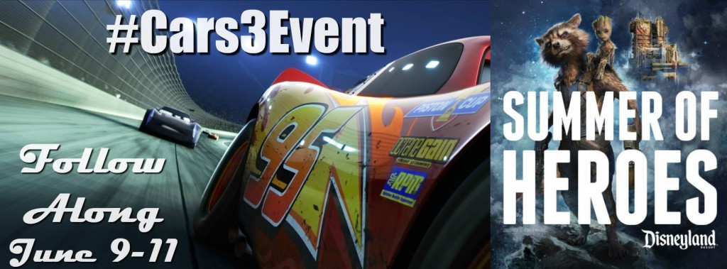 Follow along with the Cars 3 Event June 9 to June 12 in Disneyland!