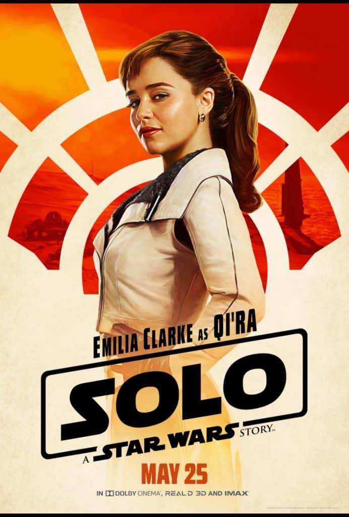 Qi'ra is a kick-butt female lead in Solo: A Star Wars Story played by Emilia Clarke.