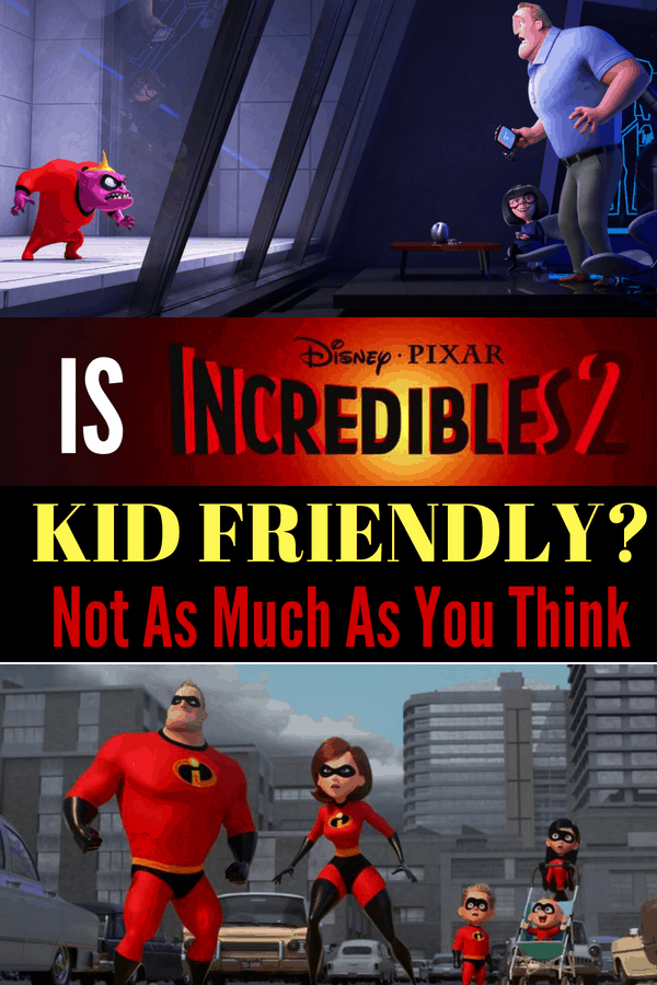Is Incredibles 2 kid friendly? Well not as much as you think. Here's my parents guide to Incredibles 2. I was surprised at the language and intense and scary scenes for little kids in a Pixar movie. #Incredibles2 #ParentReview