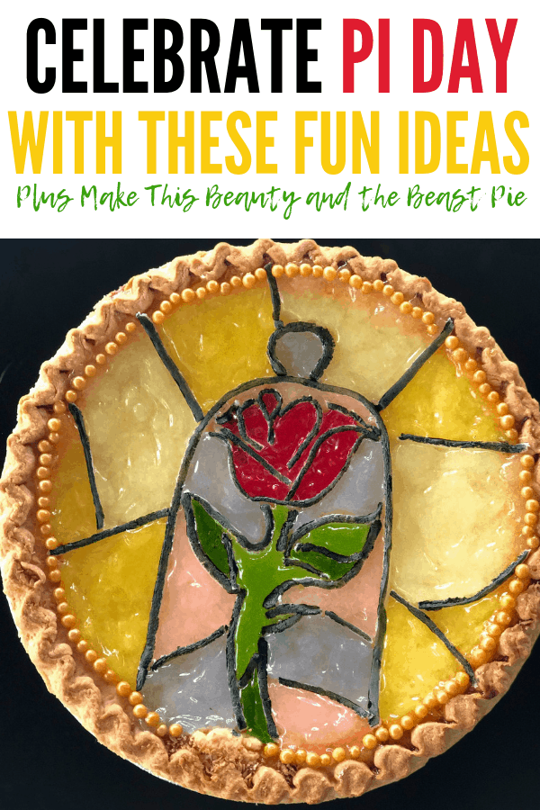 How to celebrate Pi Day with these fun ideas and movies! Plus use these easy pie hacks to make this gorgeous Beauty and the Beast pie for Pi Day or movie nights!