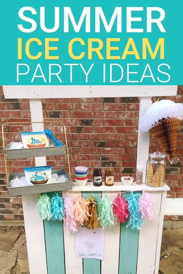 Summer Ice Cream Party Ideas