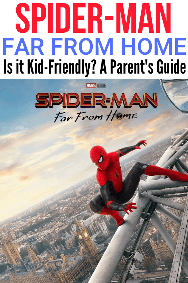 Is Spider-Man Far From Home ok for kids?