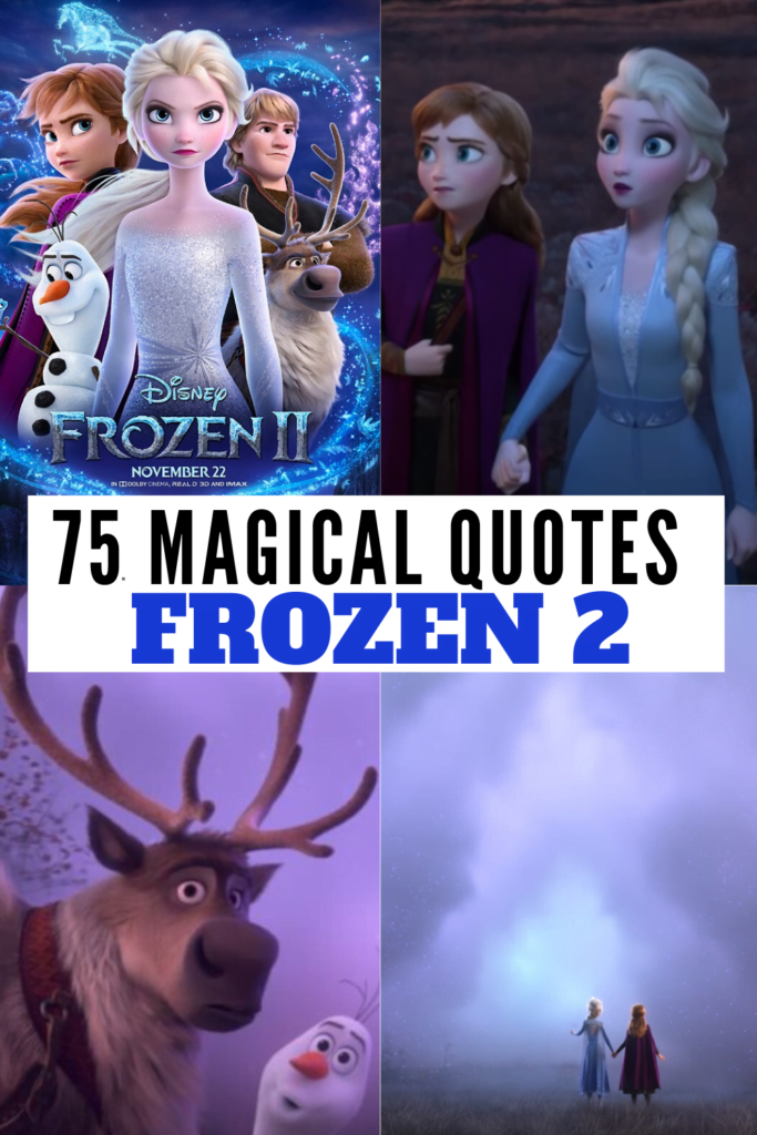 75 Magical Frozen 2 Quotes