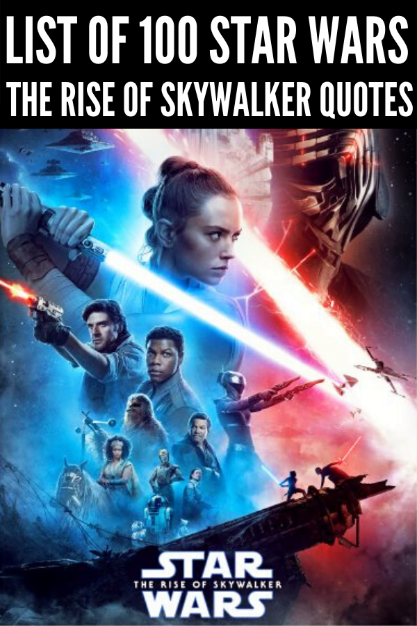 100 of the Best Rise of Skywalker Quotes