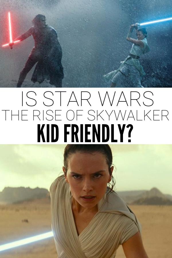 Is The Rise of Skywalker safe for kids?