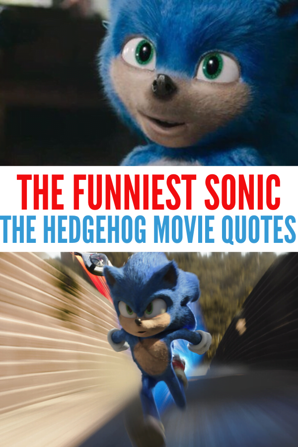 45 Hilarious Sonic The Hedgehog Movie Quotes To Keep You Laughing