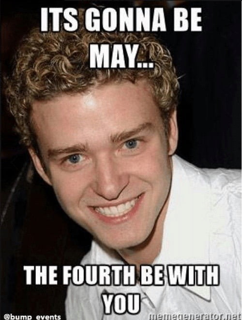It's Gonna Be May Star Wars Meme