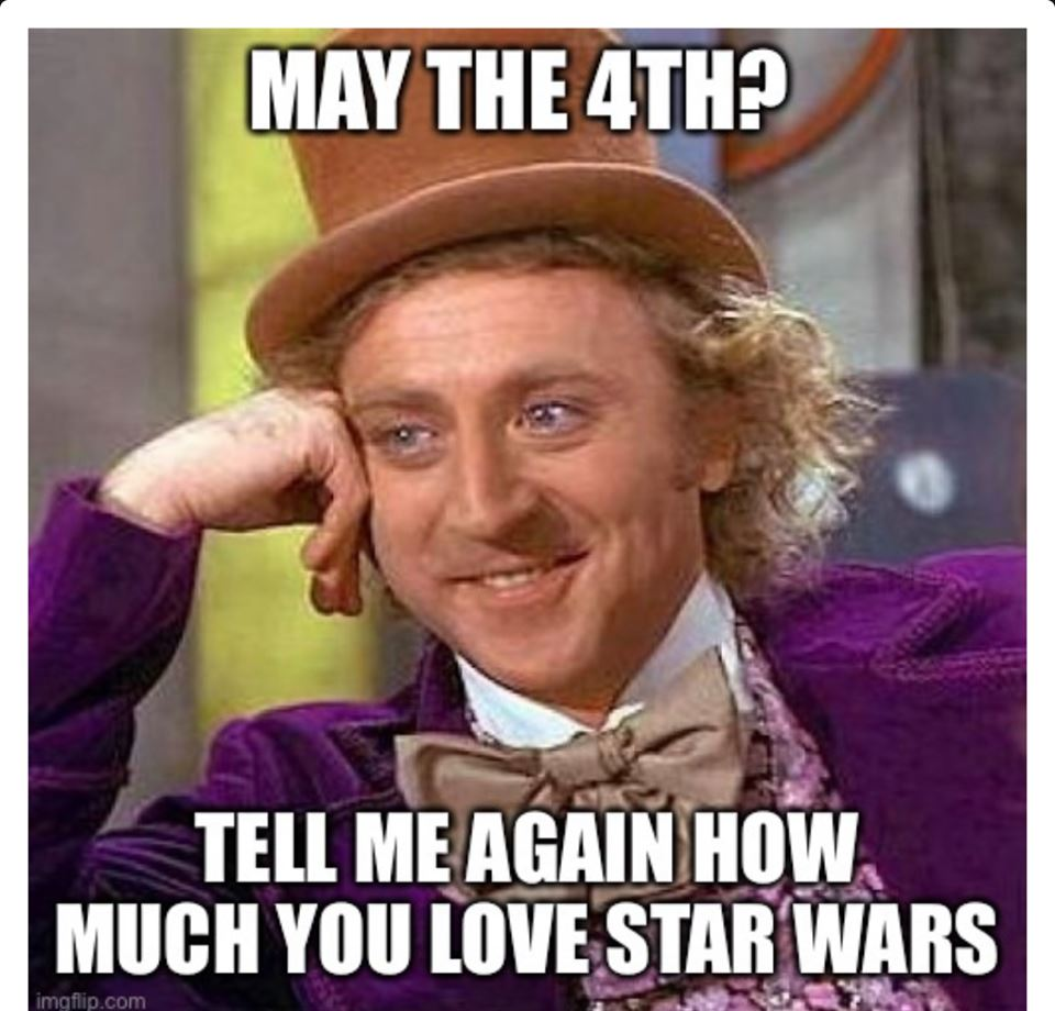 May the 4th Meme for Star Wars Day