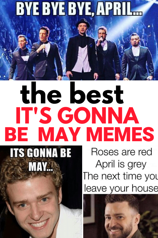 Favorite It's Gonna Be May Memes