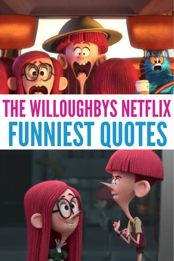The Willoughbys on Netflix Quotes