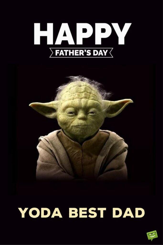 Yoda Best Dad Meme