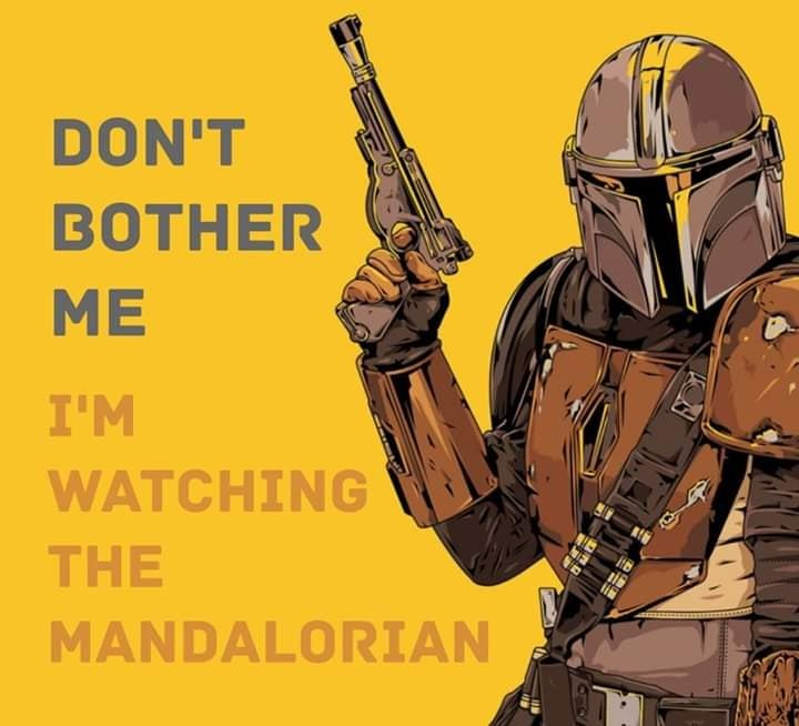 I'm Watching the Mandalorian Sign