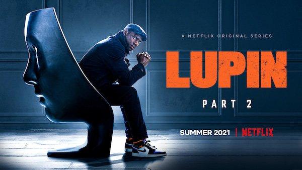 Lupin Season 2 Netflix