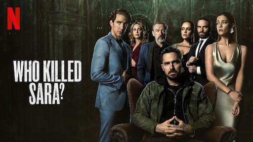 Who Killed Sara Netflix